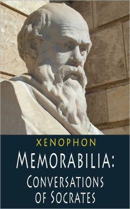 Memorabilia: Conversations of Socrates