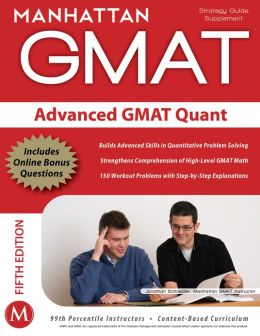 Advanced GMAT Quant: GMAT Strategy Supplement