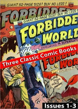 Forbidden Worlds - Issues #1 to #3 (Three Comic Books)