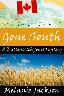 Gone South (A Butterscotch Jones Mystery Book 3)