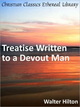 Treatise Written to a Devout Man