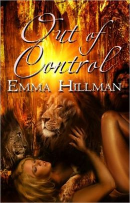 Out of Control [Lion Shifter Multiple Partner Erotic Romance]