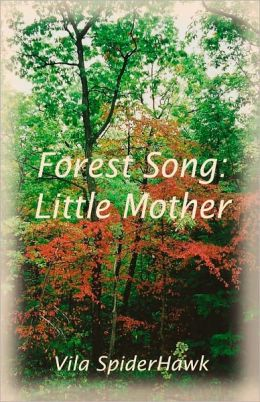 Forest Song: Little Mother