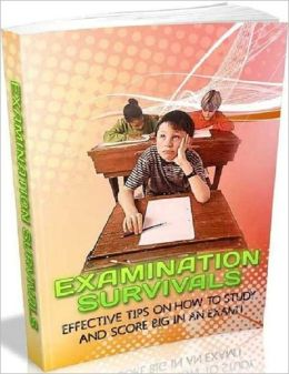 Examination Survivals - Stress Management for Examination eBook Guide..