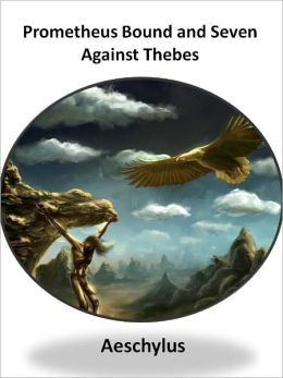 Prometheus Bound and Seven Against Thebes w/ Direct link technology (A Comedie Drama)