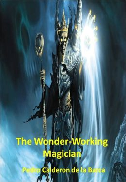 The Wonder-Working Magician w/ Direct link technology (A Poetry Drama)