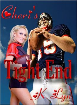 Cheri's Tight End