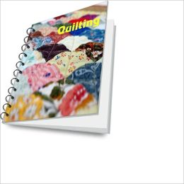 Begin Quilting – Learn The Beautiful Art And Craft of Making Quilts