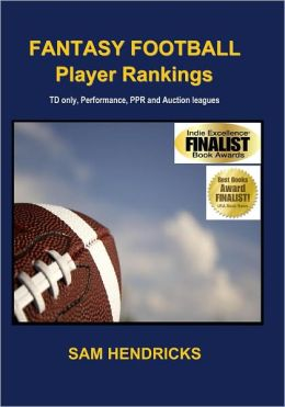 Fantasy Football Player Rankings Septmber 2011 by Sam Hendricks