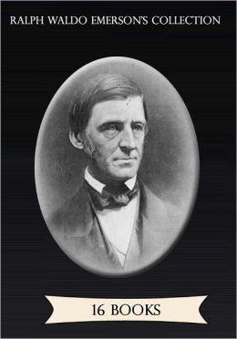 Ralph Waldo Emerson's Collection [ 16 books ]