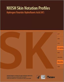 NIOSH Skin Notation Profiles: Hydrogen Flouride / Hydrofluoric Acid (HF)