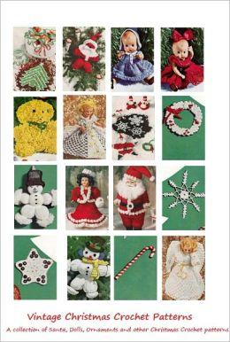 Christmas Crochet Patterns - 25 Vintage Christmas Crochet Patterns - Ornaments, Angels, Santa, Snowflakes, Dolls and More