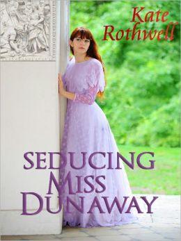 Seducing Miss Dunaway
