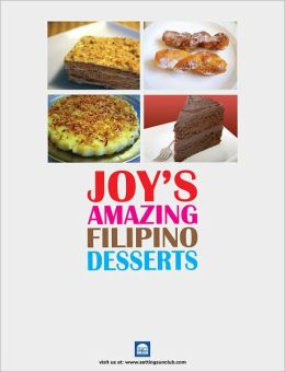 Filipino Desserts Bible by Joy