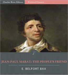 Jean-Paul Marat: The People's Friend (Illustrated)