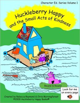 Huckleberry Happy and the Small Acts of Kindness