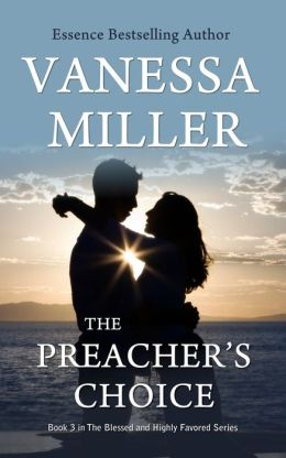 The Preacher's Choice (Blessed and Highly Favored Series #3)