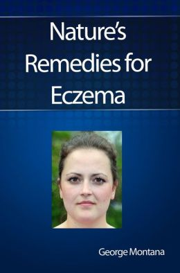 Nature's Remedies for Eczema: Eczema Is A Distressing Condition. Fortunately, There Are Effective Natural Home Cures Providing Remedies For The Symptoms Of Eczema. You'll Find Answers To The Question 