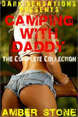 Camping With Daddy (The Complete Collection)