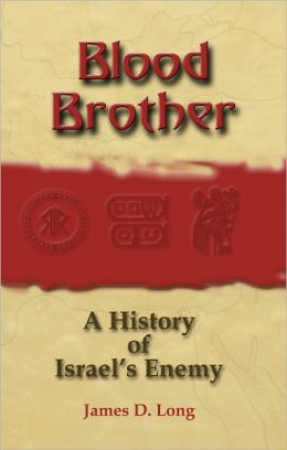 Blood Brother: A History of Israel's Enemy