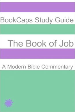 The Book of Job: A Modern Bible Commentary