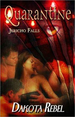 Quarantine [Shifter Paranormal Erotic Romance Jericho Falls Series]