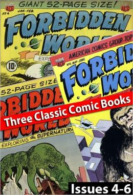 Forbidden Worlds - Issues #4 to #6 (Three Comic Books)