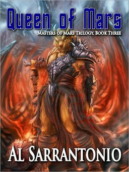 Queen of Mars Book III in the Masters of Mars Trilogy