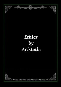 Ethics by Aristotle