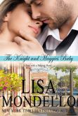Book Cover Image. Title: The Knight and Maggie's Baby, Author: Lisa Mondello