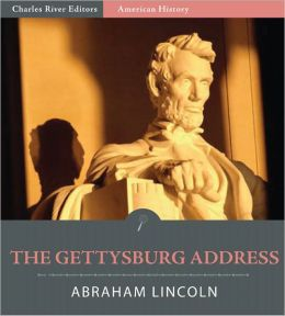 The Gettysburg Address (Illustrated)