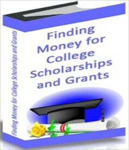 Finding Money for College Scholarships and Grants