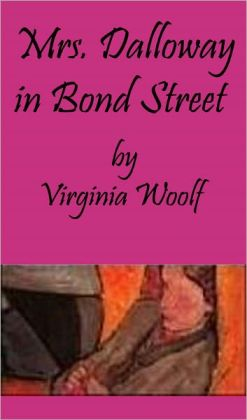Mrs. Dalloway in Bond Street