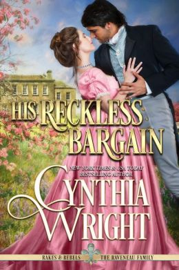 His Reckless Bargain (Rakes & Rebels, Book 8)