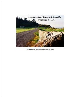 Lessons in Electric Circuits Volume I - DC