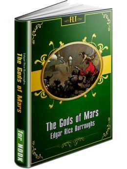 The Gods of Mars § John Carter Mars Series #2