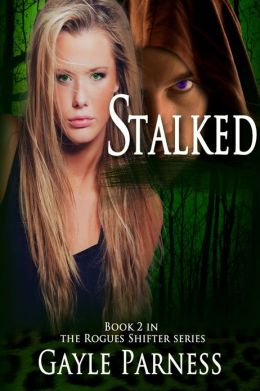 Stalked: Book #2 in the Rogues Shifter Series
