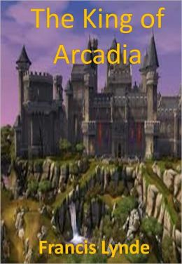 The King of Arcadia w/ Direct link technology(A Western Adventure Story)