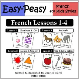 French Lessons 1-4: Numbers, Colors/Shapes, Animals & Food (Learn French Flash Cards)