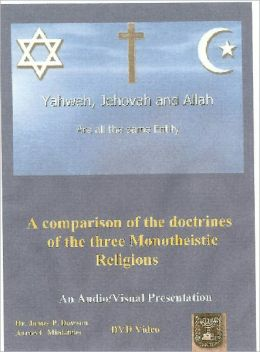 Yahweh, Jehovah and Allah, One God, Three Names