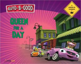 Auto-B-Good - Queen for a Day: A Lesson in Fairness