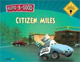 Auto-B-Good - Citizen Miles: A Lesson in Citizenship