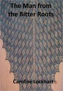 The Man from the Bitter Roots w/ Direct link technology(A Western Classic)