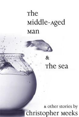The Middle-Aged Man and the Sea