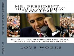 Mr. President....Black America Is On Line 2