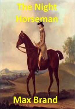 The Night Horseman w/ Direct link technology(A Western Adventure Story)