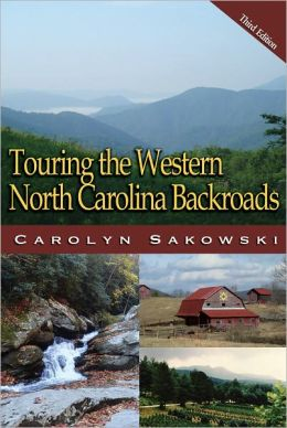 Touring the Western North Carolina Backroads, Third Edition