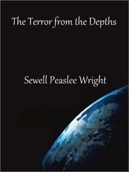 The Terror from the Depths by Sewell Peaslee Wright