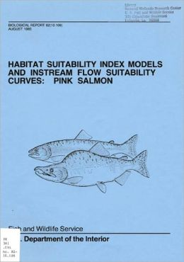 Habitat Suitability Index Models and Instream Flow Suitability Curves: Pink Salmon