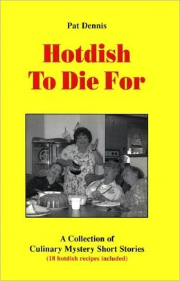 Hotdish To Die For